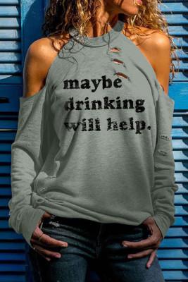 Le gris peut-être que boire aidera à imprimer Haut à manches longues découpé à épaules dénudées