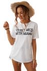 Белая футболка DON'T MESS WITH MAMA